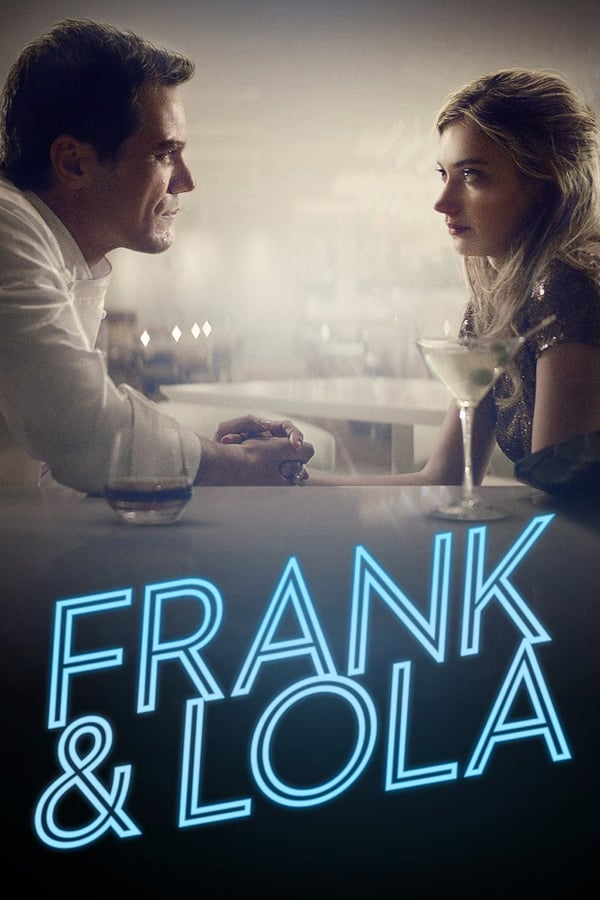 ფრენკი და ლოლა / Frank & Lola