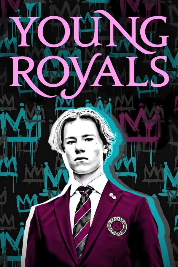 ახალგაზრდა მონარქები / Young Royals