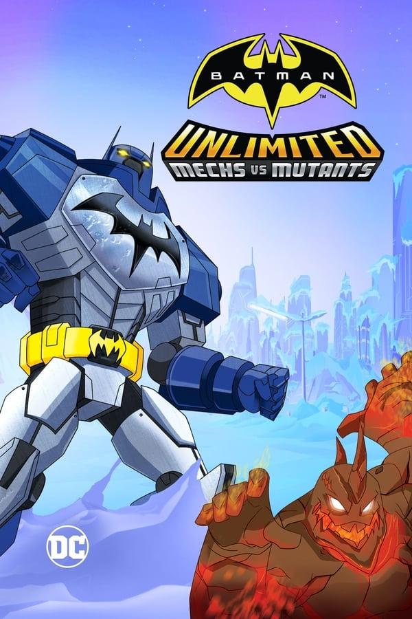 ბეტმენი: მექანიკა მუტანტების წინააღმდეგ / Batman Unlimited: Mechs vs. Mutants