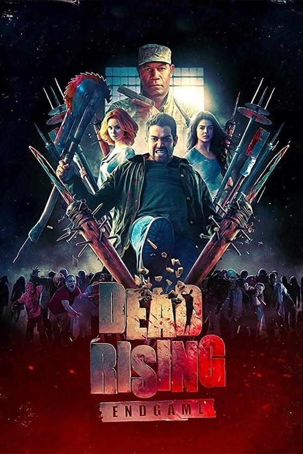 მკვდრების აღზევება: დასასრული / Dead Rising: Endgame