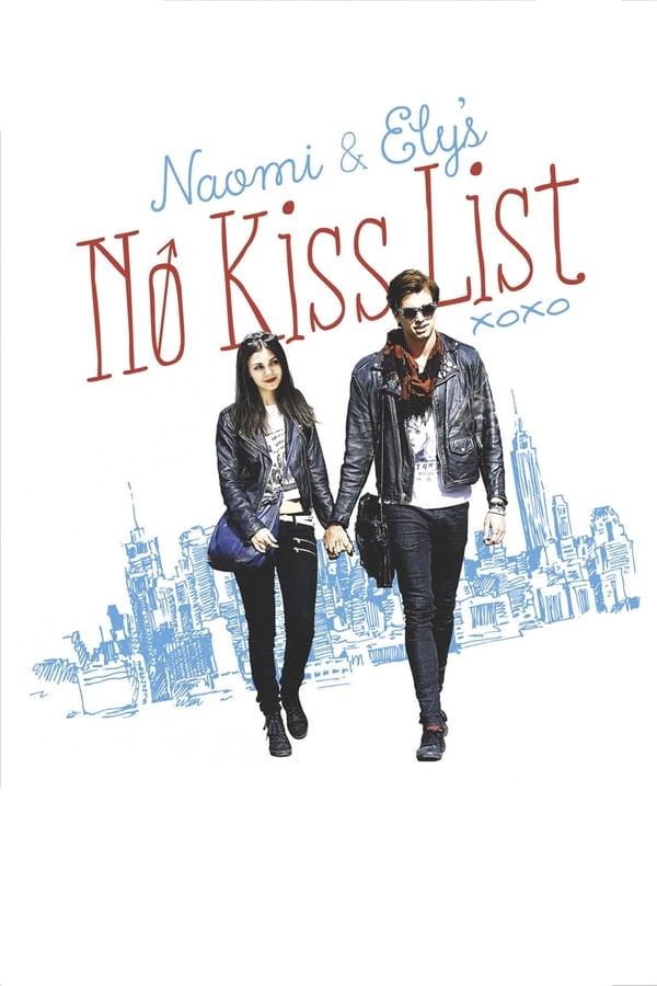 ისინი, ვისი კოცნაც არ შეიძლება / Naomi and Ely's No Kiss List