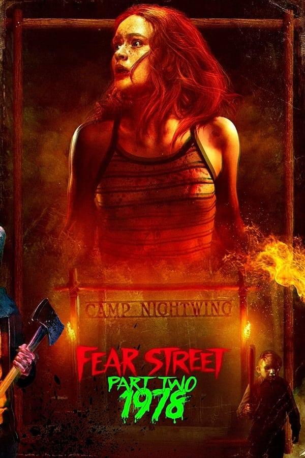შიშის ქუჩა. ნაწილი 2: 1978 / Fear Street Part Two: 1978
