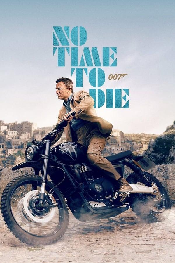 007: სიკვდილის დრო არ არის / No Time to Die