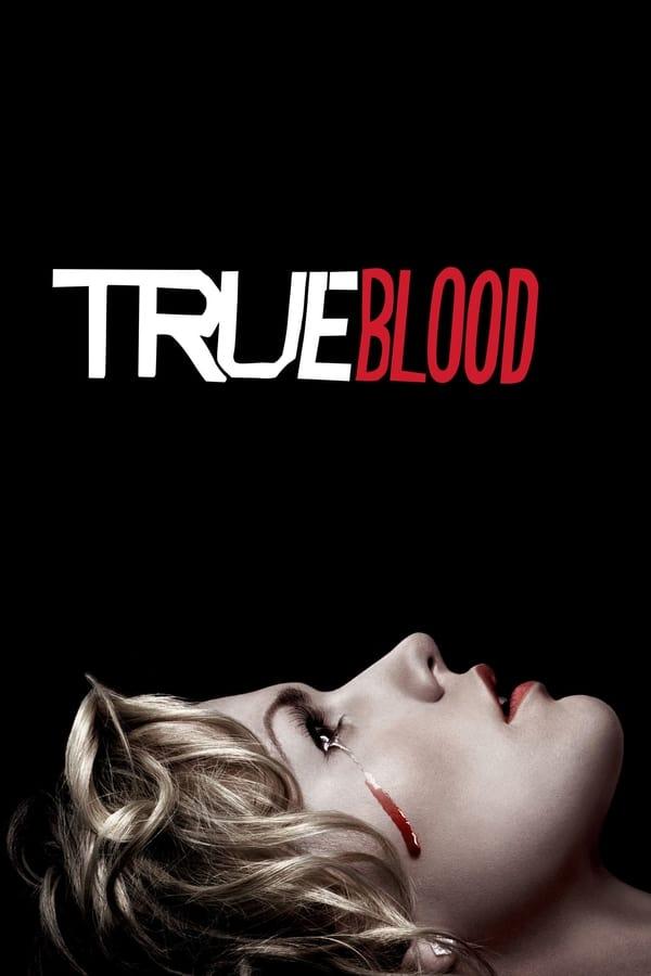 ნამდვილი სისხლი / True Blood