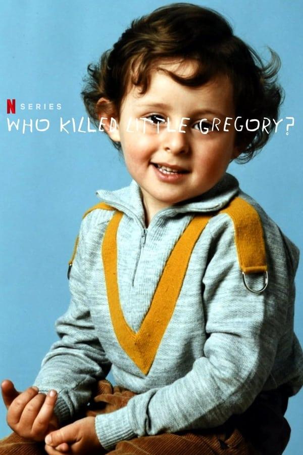 ვინ მოკლა პატარა გრეგორი? / Who Killed Little Gregory?