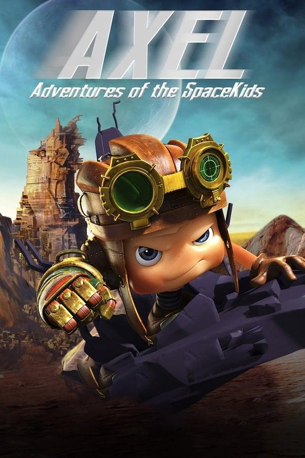 აქსელი 2: კოსმოსური ბავშვების თავგადასავალები / Axel 2: Adventures of the Spacekids