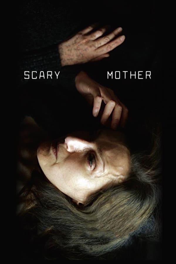 საშიში დედა / Scary Mother