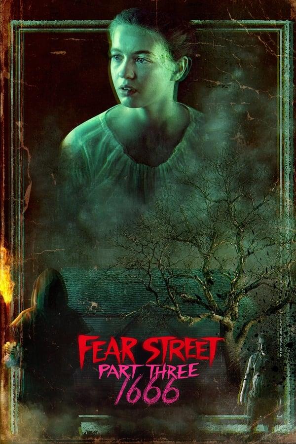 შიშის ქუჩა: ნაწილი მესამე - 1666 / Fear Street: Part Three - 1666