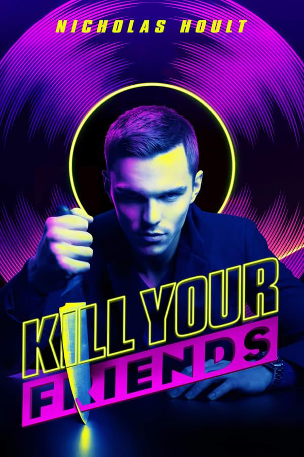 მოკალი შენი მეგობრები / KIll Your Friends