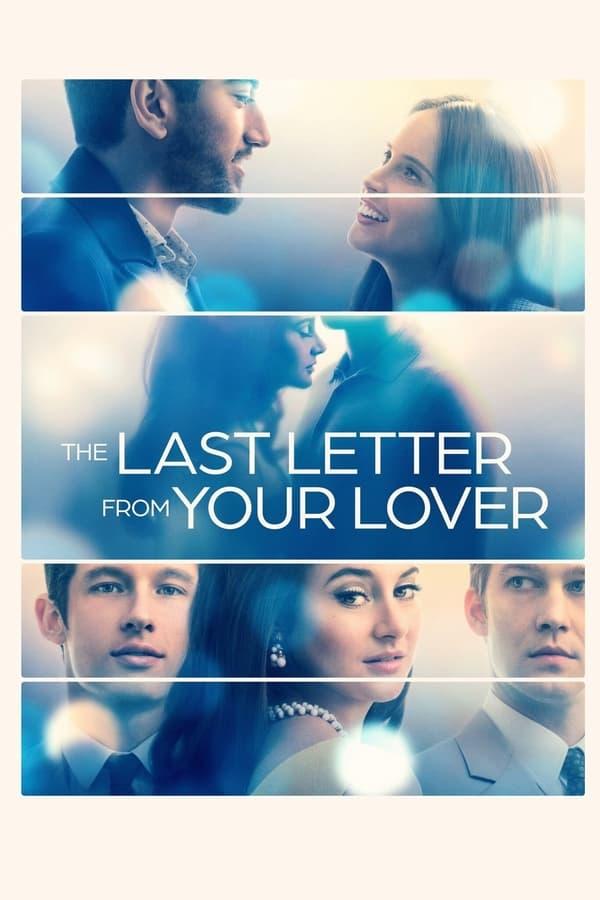 უკანასკნელი წერილი შენი საყვარლისგან / The Last Letter from Your Lover