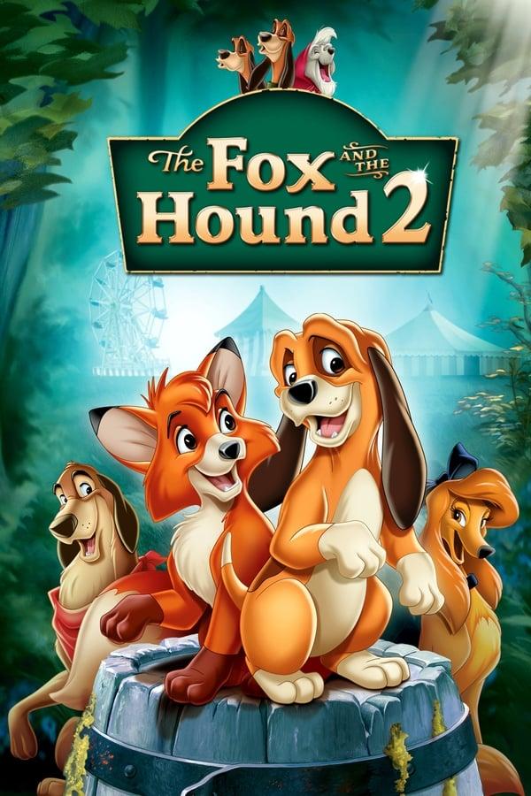 მელია და მონადირე ძაღლი 2 / The Fox and the Hound
