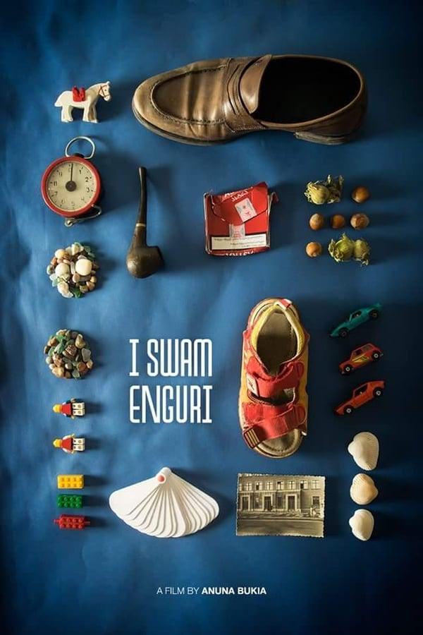 მე გადავცურე ენგური / I Swam Enguri