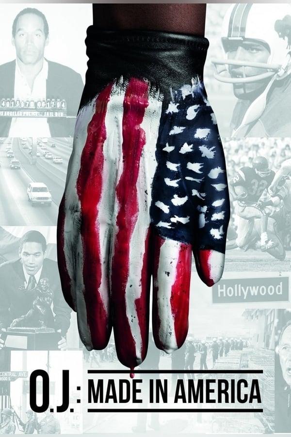 ო.ჯეი სიმფსონი: დამზადებულია ამერიკაში / O.J.: Made in America