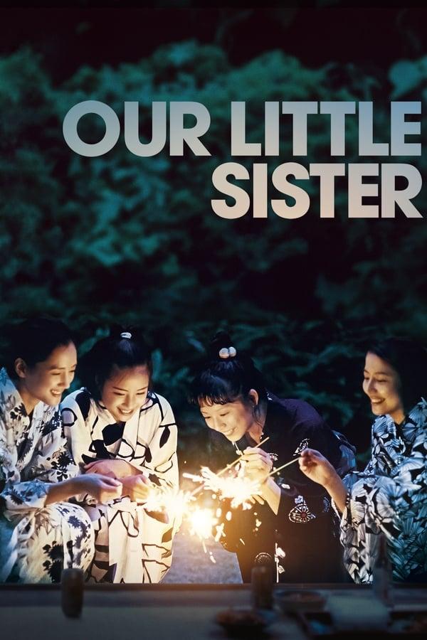ჩვენი პატარა და / Our Little Sister