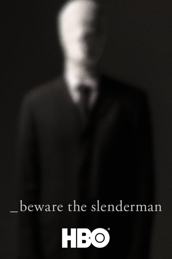 ერიდეთ სლენდერმენს / Beware the Slenderman