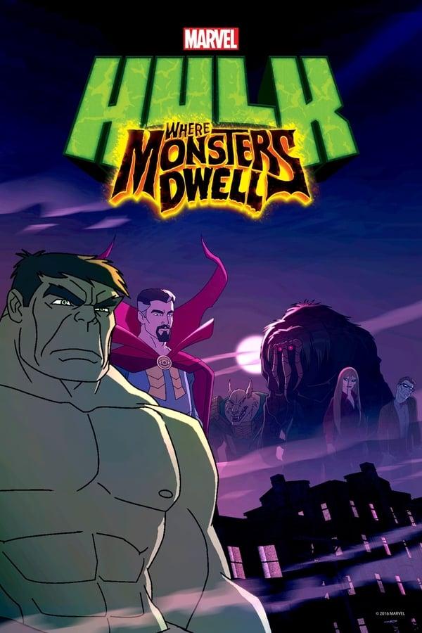 ჰალკი: სადაც მონსტრები ბინადრობენ / Hulk: Where Monsters Dwell