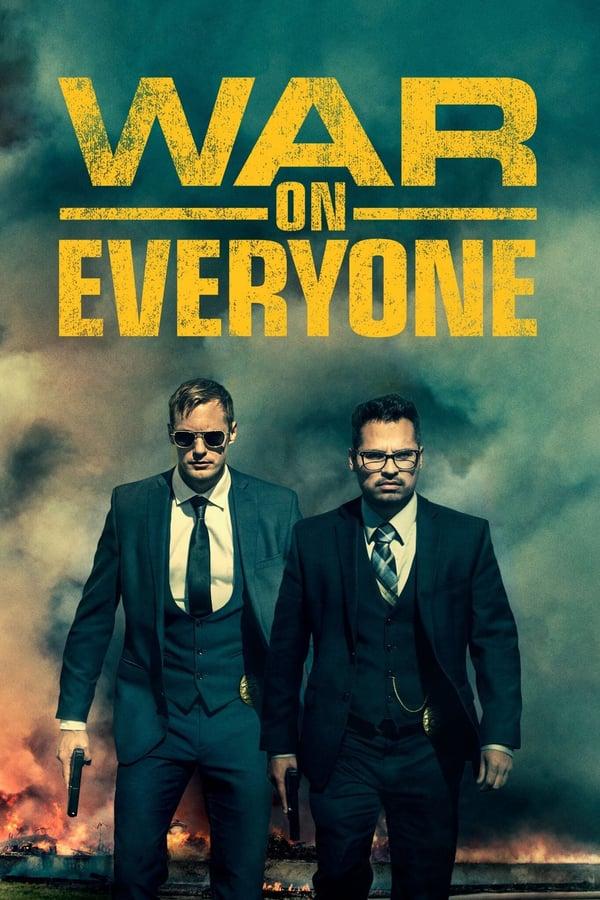 ომი ყველას წინააღმდეგ / War on Everyone