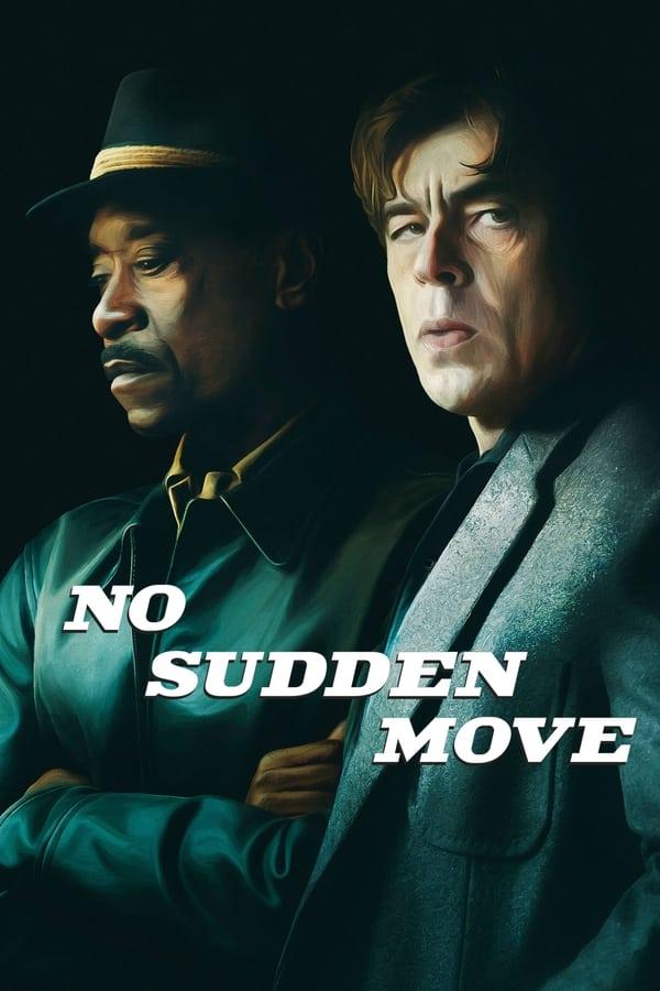 მკვეთრი მოძრაობის გარეშე / No Sudden Move
