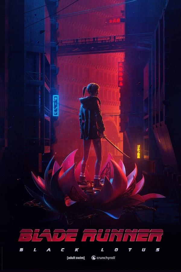 დანის პირზე მორბენალი: შავი ლოტუსი / Blade Runner: Black Lotus