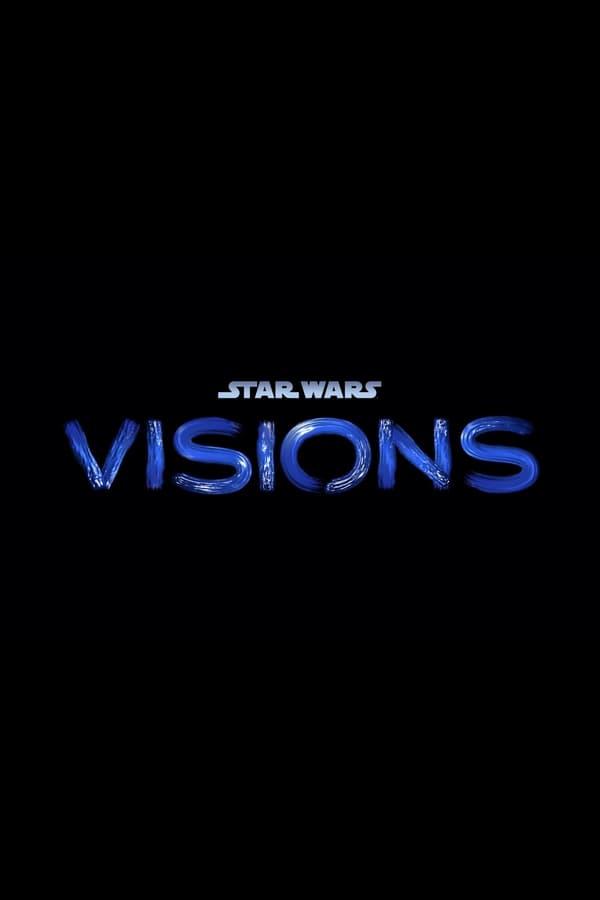 ვარსკვლავური ომები: ხედვები / Star Wars: Visions