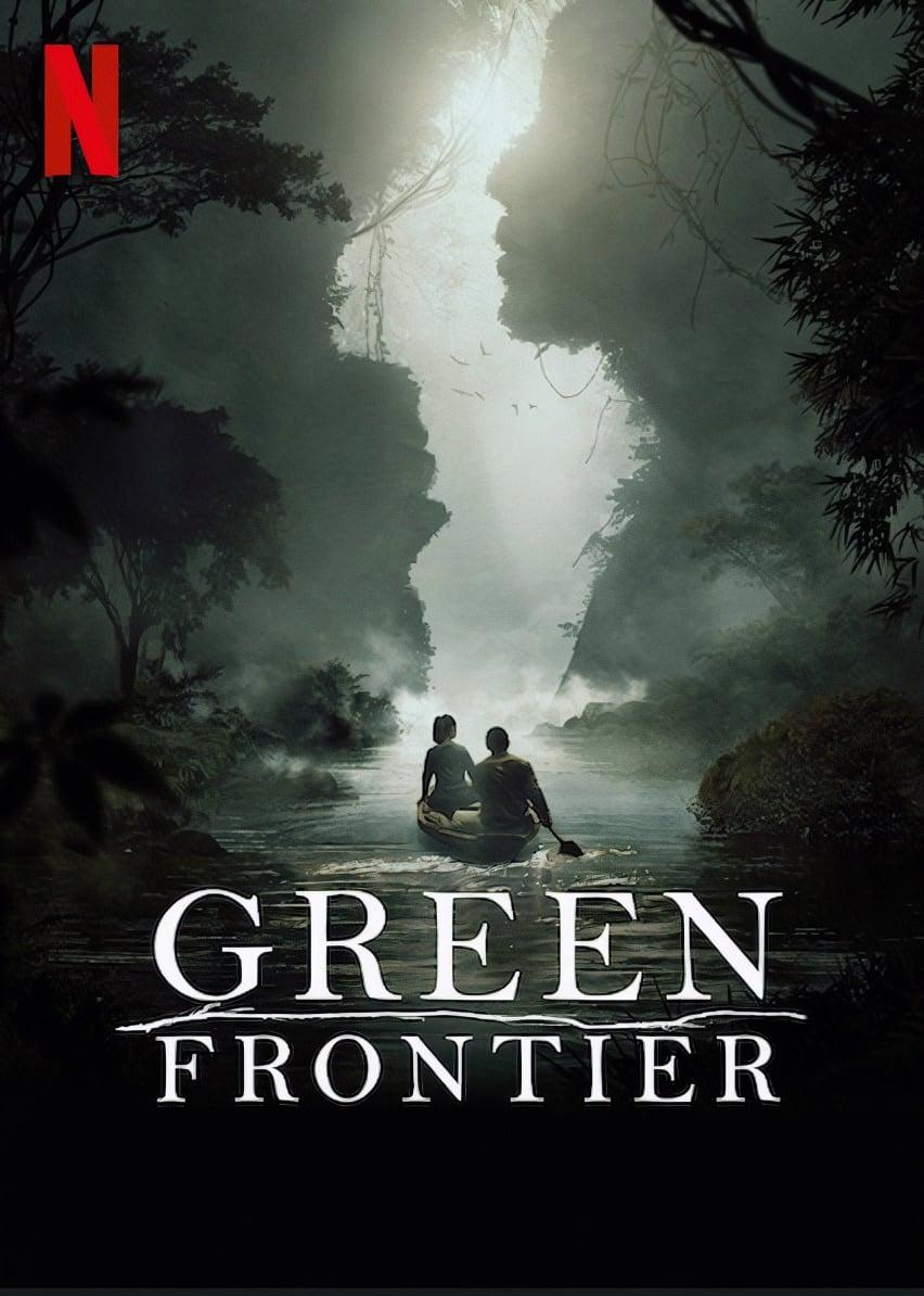 მწვანე საზღვარი / Frontera Verde