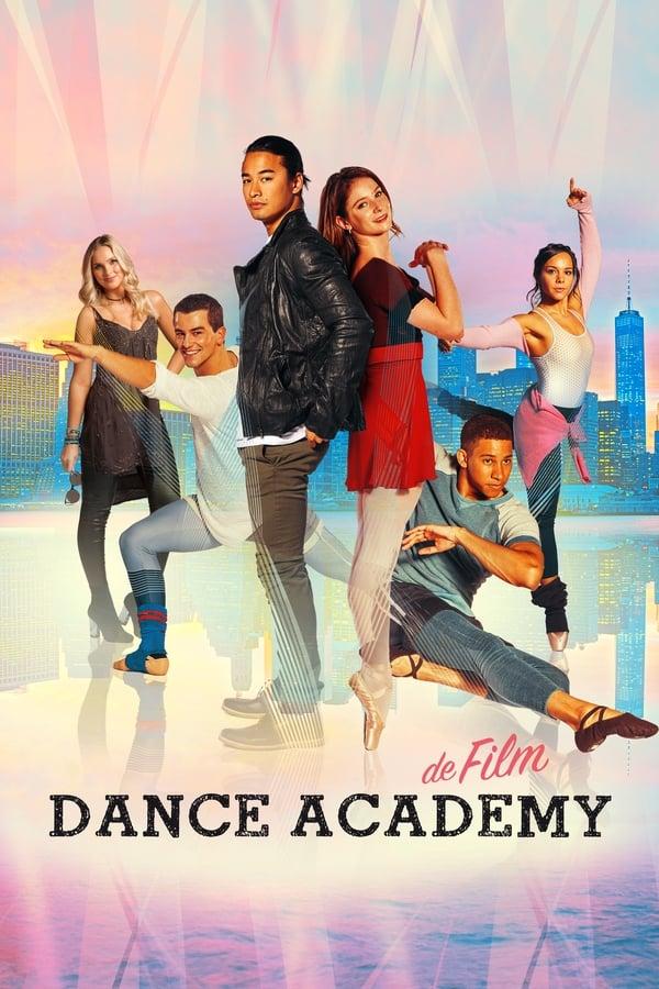 ცეკვის აკადემია. ფილმი / Dance Academy: The Movie